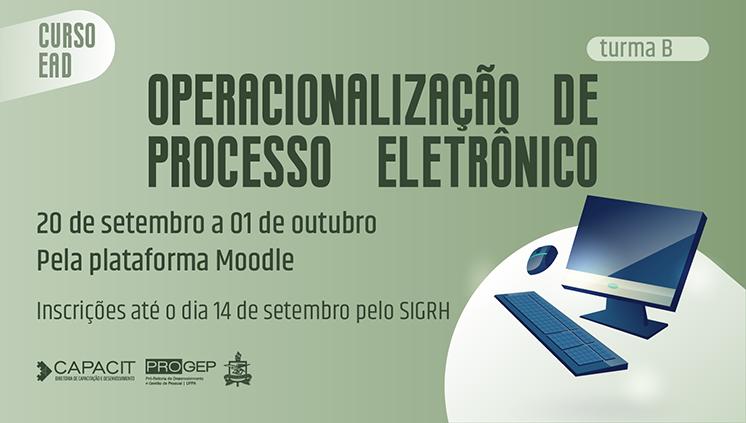 Inscrições abertas para a segunda turma do Curso Operacionalização do Processo Eletrônico (PAE)